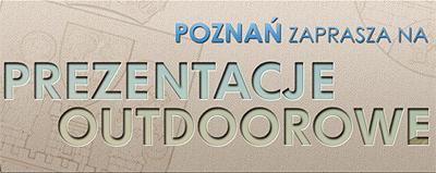 Poznań zaprasza na Prezentacje Outdoorowe